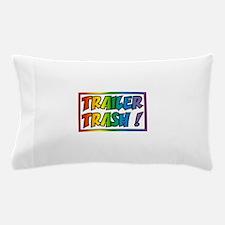 Trailer trash rainbow Pillow Case