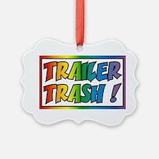 Trailer trash rainbow Ornament