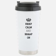 Keep Calm and Braap On Travel Mug