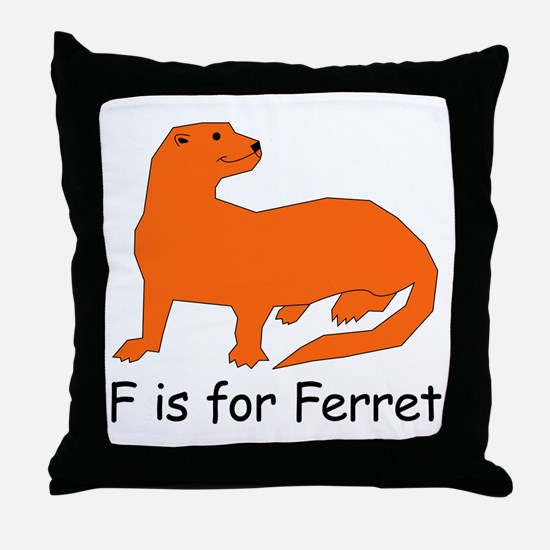 F is for Ferret Throw Pillow