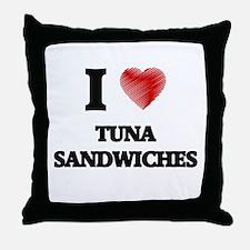 I love Tuna Sandwiches Throw Pillow