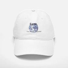 Earth: Fun While It Lasted Baseball Baseball Cap