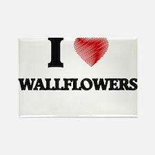 I love Wallflowers Magnets