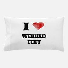 I love Webbed Feet Pillow Case