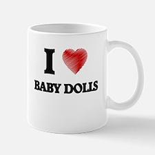 I love Baby Dolls Mugs