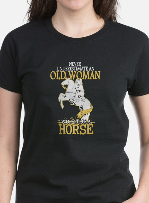 Never Underestimate An Old Woman Who Rides T-Shirt