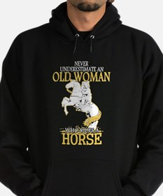 Never Underestimate An Old Woman Who Hoodie