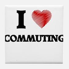 I love Commuting Tile Coaster