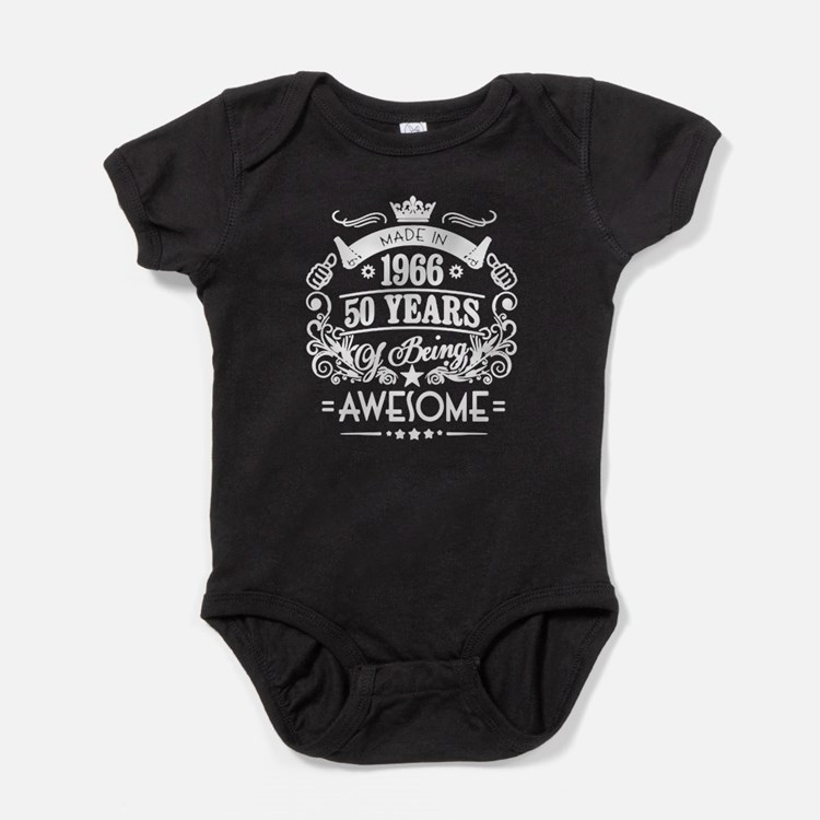 Made In 1966, 50 Years Of Being Awes Baby Bodysuit