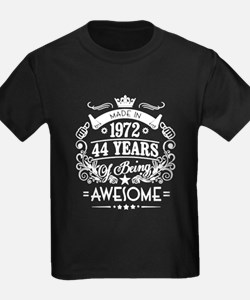 Made In 1972, 44 Years Of Being Awesome T-Shirt