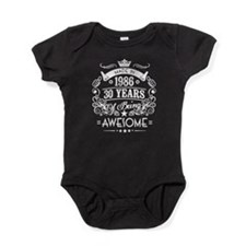 Made In 1986, 30 Years Of Being Awes Baby Bodysuit