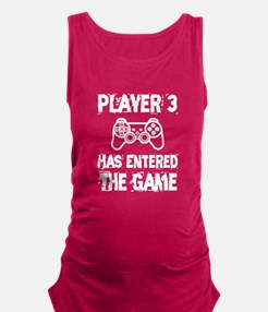 Player 3 Has Entered the Game Maternity Tank Top
