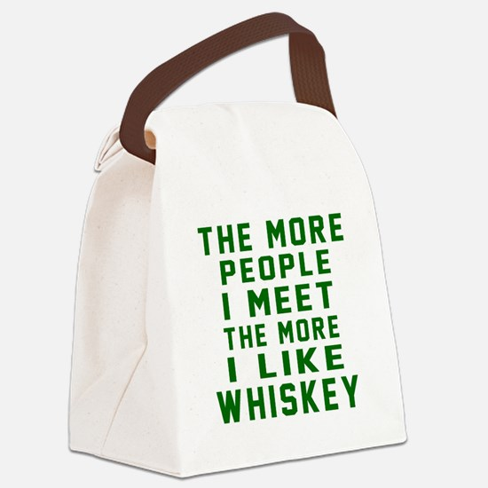 I Like Whiskey Canvas Lunch Bag
