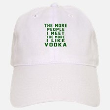 I Like Vodka Baseball Baseball Cap