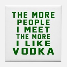 I Like Vodka Tile Coaster