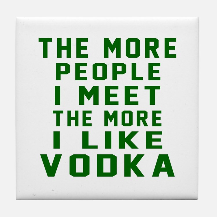 I Like Vodka Tile Coaster