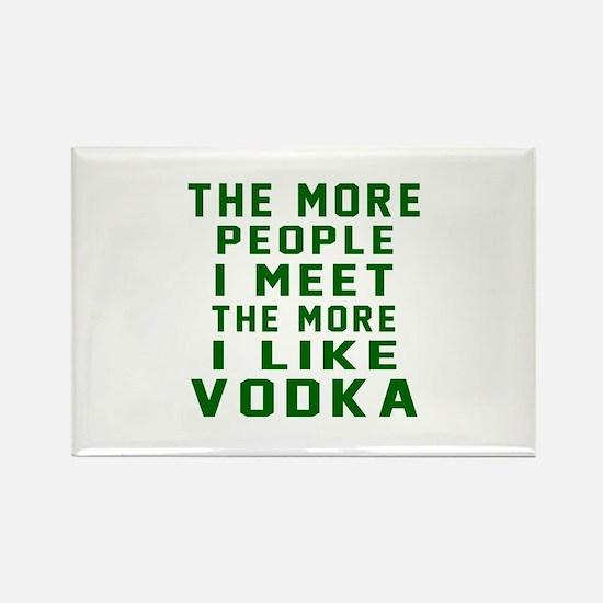I Like Vodka Rectangle Magnet