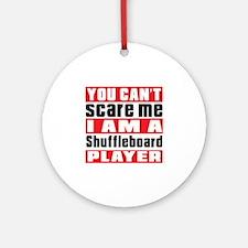 I Am Shuffleboard Player Round Ornament