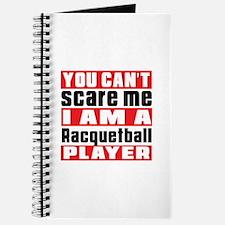 I Am Racquetball Player Journal