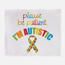 I'm Autistic Throw Blanket