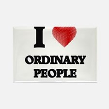 I love Ordinary People Magnets