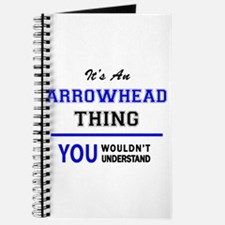 It's an ARROWHEAD thing, you wouldn't unde Journal