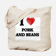 I love Pork And Beans Tote Bag