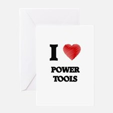 I love Power Tools Greeting Cards