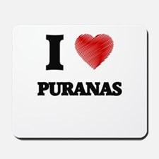 I love Puranas Mousepad