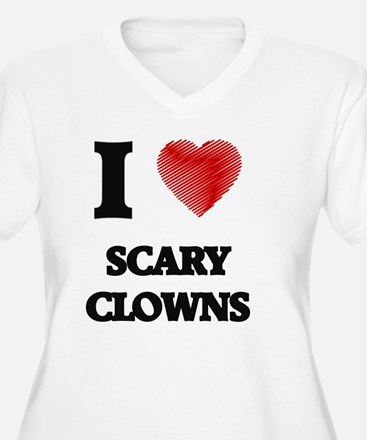 I love Scary Clowns Plus Size T-Shirt