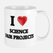 I love Science Fair Projects Mugs