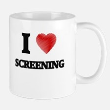 I love Screening Mugs