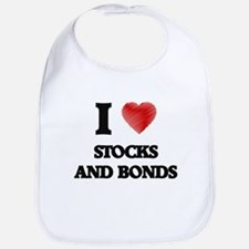 I love Stocks And Bonds Bib