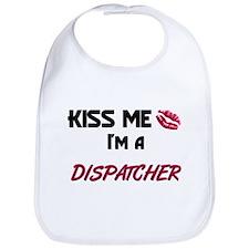 Kiss Me I'm a DISPATCHER Bib