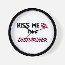 Kiss Me I'm a DISPATCHER Wall Clock
