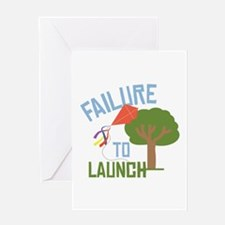 Failure To Launch Greeting Cards