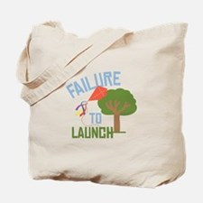 Failure To Launch Tote Bag