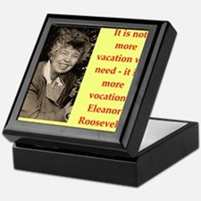 Eleanor Roosevelt quote Keepsake Box