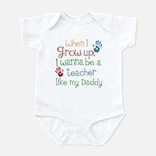 Teacher Like Daddy Infant Bodysuit