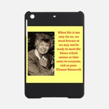 eleanor roosevelt quote iPad Mini Case