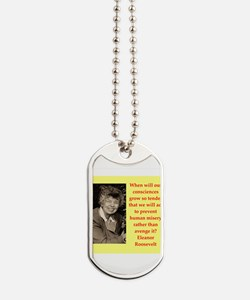 Eleanor Roosevelt quote Dog Tags