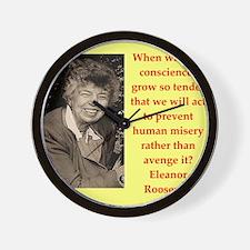 Eleanor Roosevelt quote Wall Clock