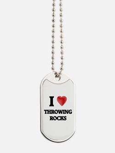 I love Throwing Rocks Dog Tags