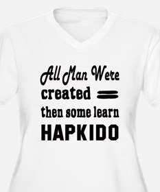 Some Learn Hapkid T-Shirt