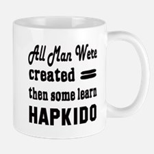 Some Learn Hapkido Mug