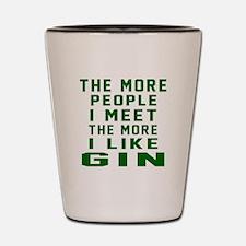 I Like Gin Shot Glass