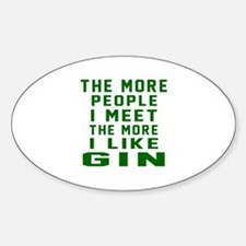 I Like Gin Sticker (Oval)
