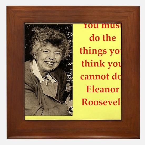 Eleanor Roosevelt quote Framed Tile