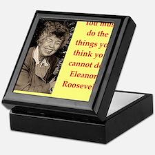 Eleanor Roosevelt quote Keepsake Box