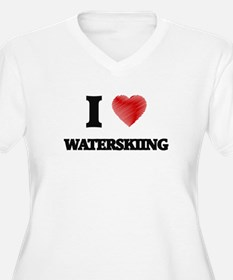 I love Waterskiing Plus Size T-Shirt